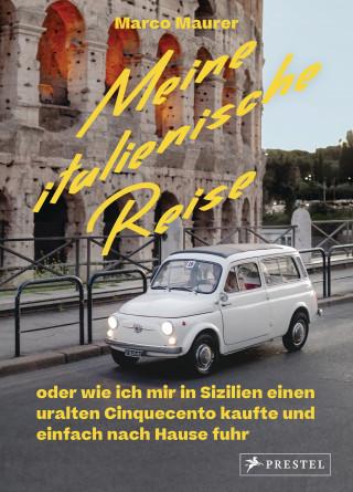Marco Maurer: Meine italienische Reise