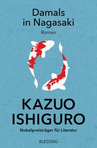 Kazuo Ishiguro: Damals in Nagasaki