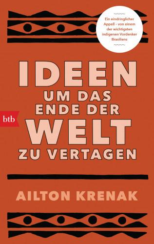 Ailton Krenak: Ideen, um das Ende der Welt zu vertagen