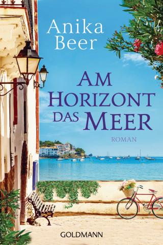 Anika Beer: Am Horizont das Meer