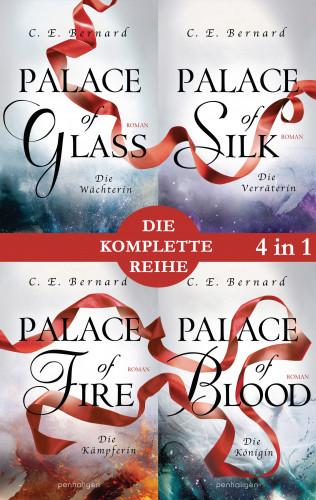 C. E. Bernard: Die Palace-Saga Band 1-4: - Palace of Glass / Palace of Silk / Palace of Fire / Palace of Blood (4in1-Bundle)