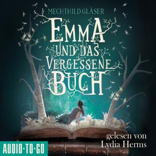 Mechthild Gläser: Emma und das vergessene Buch (Ungekürzt)