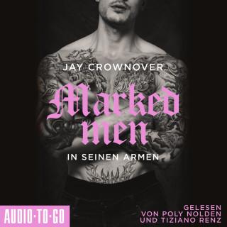 Jay Crownover: In seinen Armen - Marked Men, Folge 4 (ungekürzt)