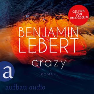 Benjamin Lebert: Crazy (Ungekürzt)