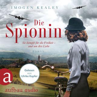 Imogen Kealey: Die Spionin (Gekürzt)