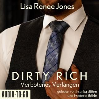 Lisa Renee Jones: Verbotenes Verlangen - Dirty Rich, Band 2 (ungekürzt)