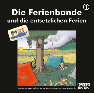 Matthias Keller, Sven Buchholz, Kai Schwind, Chris Peters: Die Ferienbande, Folge 1: Die Ferienbande und die entsetzlichen Ferien