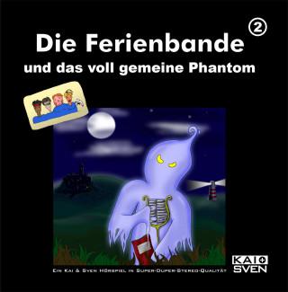 Matthias Keller, Sven Buchholz, Kai Schwind, Chris Peters: Die Ferienbande, Folge 2: Die Ferienbande und das voll gemeine Phantom