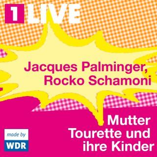 Jacques Palminger, Rocko Schamoni: Mutter Tourette und ihre Kinder