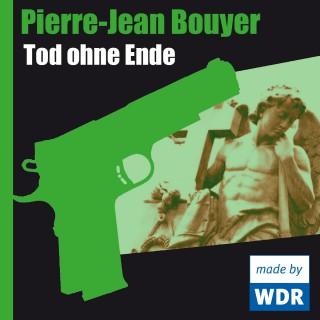 Pierre-Jean Bouyer: Tod ohne Ende