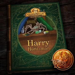 Cornelius Addison: Harry the Huntsman