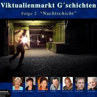 Gerhard Acktun: Viktualienmarkt G'schichten, Folge 2: Nachtschicht