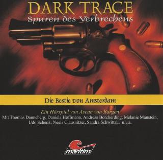 Ascan von Bargen: Dark Trace - Spuren des Verbrechens, Folge 1: Die Bestie von Amsterdam