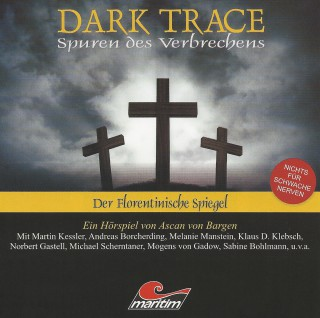 Ascan von Bargen: Dark Trace - Spuren des Verbrechens, Folge 3: Der Florentinische Spiegel