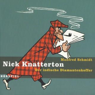 Manfred Schmidt: Nick Knatterton, Folge 2: Der indische Diamantenkoffer