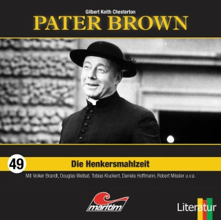 Gilbert Keith Chesterton: Pater Brown, Folge 49: Die Henkersmahlzeit