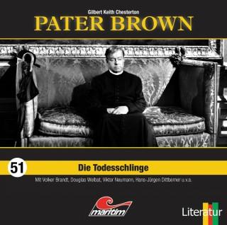 Gilbert Keith Chesterton: Pater Brown, Folge 51: Die Todesschlinge