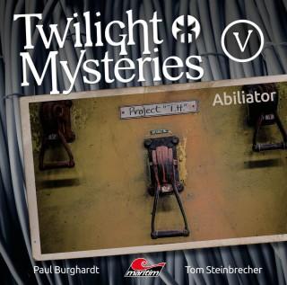 Paul Burghardt, Tom Steinbrecher, Erik Albrodt: Twilight Mysteries, Die neuen Folgen, Folge 5: Abiliator
