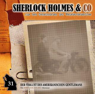 Jonas Maas: Sherlock Holmes & Co, Folge 31: Der Verlust des amerikanischen Gentlemans, Episode 1