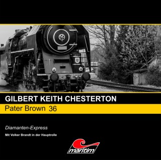 Gilbert Keith Chesterton: Pater Brown, Folge 36: Diamanten-Express