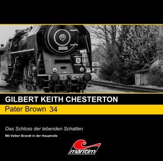 Gilbert Keith Chesterton: Pater Brown, Folge 34: Das Schloss der lebenden Schatten