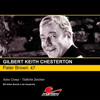 Gilbert Keith Chesterton: Pater Brown, Folge 47: Astro Creep - Tödliche Zeichen