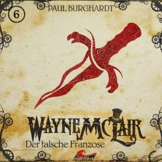 Paul Burghardt: Wayne McLair, Folge 6: Der falsche Franzose