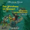 """Wilhelm Hauff: Die ZEIT-Edition """"Märchen Klassik für kleine Hörer"""" - Das Wirtshaus im Spessart und Das Märchen vom falschen Prinzen mit Musik von Antonio Vivaldi und Johann Sebastian Bach"""
