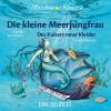 """Hans Christian Andersen: Die ZEIT-Edition """"Märchen Klassik für kleine Hörer"""" - Die kleine Meerjungfrau und Des Kaisers neue Kleider mit Musik von Camille Saint-Saens und Claude Debussy"""