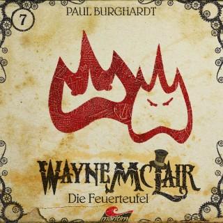 Paul Burghardt: Wayne McLair, Folge 7: Die Feuerteufel