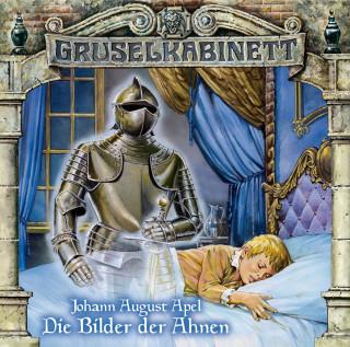 Johann August Apel: Gruselkabinett, Folge 23: Die Bilder der Ahnen