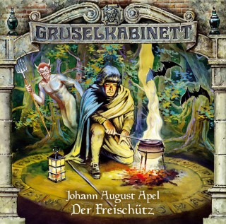 Johann August Apel: Gruselkabinett, Folge 15: Der Freischütz