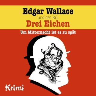 Ludger Billerbeck: Edgar Wallace, Nr. 1: Edgar Wallace und der Fall Drei Eichen