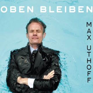 Max Uthoff: Max Uthoff, Oben bleiben