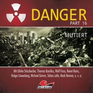 Markus Duschek: Danger, Part 16: Mutiert