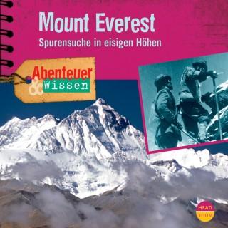 Maja Nielsen: Mount Everest - Spurensuche in eisigen Höhen - Abenteuer & Wissen (Ungekürzt)