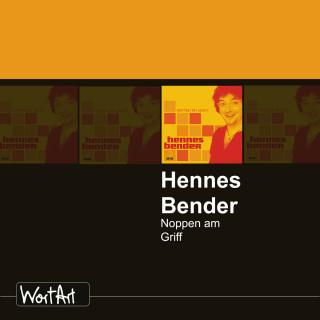 Hennes Bender: Hennes Bender, Noppen am Griff