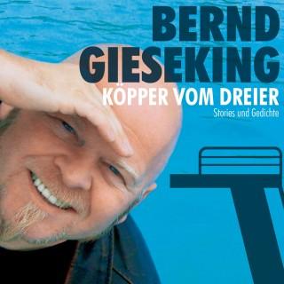 Bernd Gieseking: Bernd Gieseking, Köpper vom Dreier