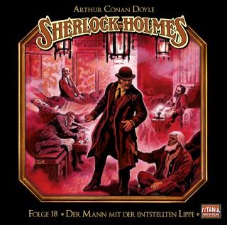 Arthur Conan Doyle: Sherlock Holmes - Die geheimen Fälle des Meisterdetektivs, Folge 18: Der Mann mit der entstellten Lippe