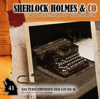 Willis Grandt: Sherlock Holmes & Co, Folge 41: Das Verschwinden der Louise M., Episode 1