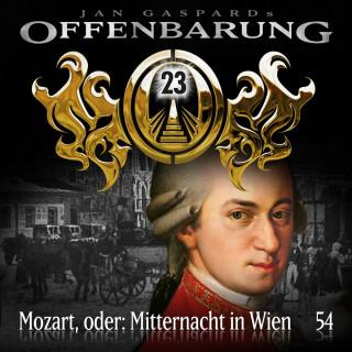 Jan Gaspard: Offenbarung 23, Folge 54: Mozart, oder: Mitternacht in Wien