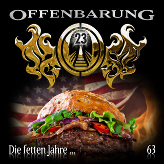Catherine Fibonacci: Offenbarung 23, Folge 63: Die fetten Jahre...