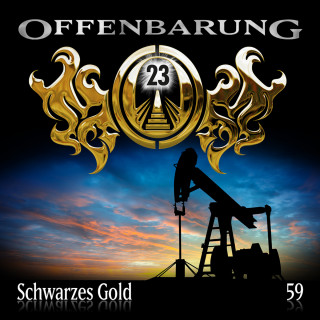Catherine Fibonacci: Offenbarung 23, Folge 59: Schwarzes Gold