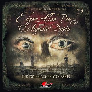 Markus Duschek: Edgar Allan Poe & Auguste Dupin, Folge 3: Die toten Augen von Paris