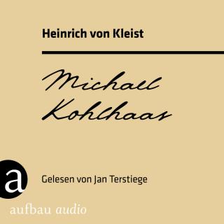 Heinrich von Kleist: Michael Kohlhaas (Ungekürzt)