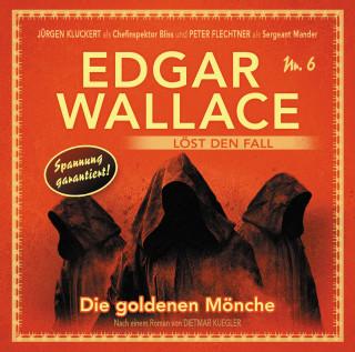 Dietmar Kuegler: Edgar Wallace - Edgar Wallace löst den Fall, Nr. 6: Die goldenen Mönche