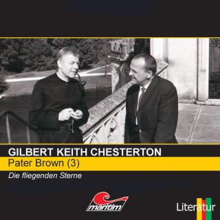 Gilbert Keith Chesterton: Pater Brown, Folge 3: Die fliegenden Sterne