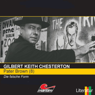 Gilbert Keith Chesterton: Pater Brown, Folge 8: Die falsche Form