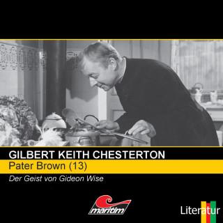 Gilbert Keith Chesterton: Pater Brown, Folge 13: Der Geist von Gideon Wise