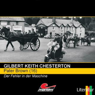 Gilbert Keith Chesterton: Pater Brown, Folge 16: Der Fehler in der Maschine